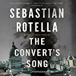 The Convert's Song: A Novel | Sebastian Rotella