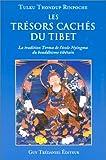 echange, troc Tulku Thondup - Les Trésors cachés du Tibet