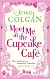 Meet Me At The Cupcake Caf� (English Edition)