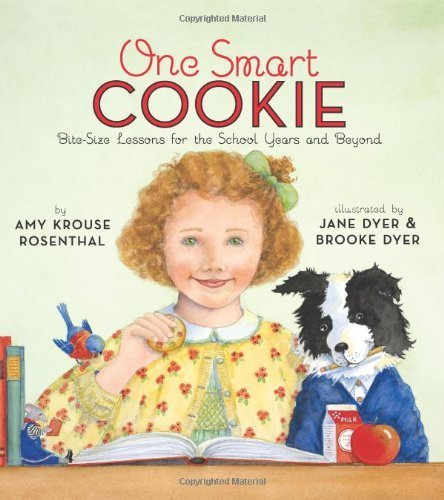 one-smart-cookie-bite-size-lessons-for-the-school-years-and-beyond-by-rosenthal-amy-krouse-2010-hard