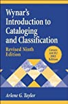 Wynar's introduction to cataloging and classification.