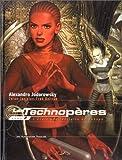 echange, troc Alexandro Jodorowsky - Les technopères. 2, L'école pénitentiaire de Nohope