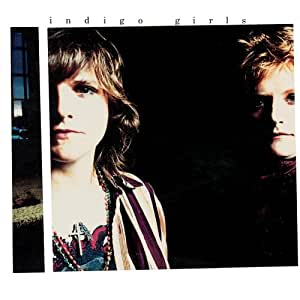 Indigo Girls [Expanded]