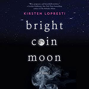 Bright Coin Moon Audiobook