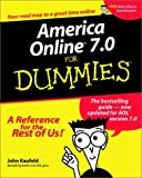America Online 7.0 For Dummies (For Dummies (Computers)) (0764516248) by Kaufeld, John