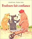 img - for Foufours fait confiance book / textbook / text book