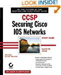 CCSP: Securing Cisco IOS Networks Stu...