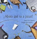 Ahora que va a pasar? (Spanish Edition)