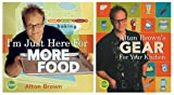 I'm Just Here for More Food/Alton Brown's Gear for Your Kitchen Two-Pack: A Special Set for Amazon.com Shoppers (1584796189) by Brown, Alton