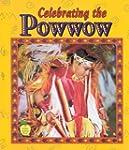 Celebrating the powwow