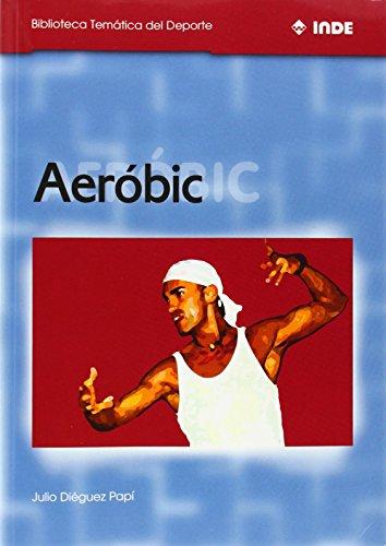 Aeróbic (Biblioteca Temática del Deporte)