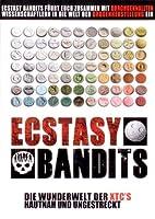 Ecstasy Bandits