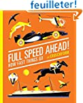 Full Speed Ahead!: How Fast Things Go