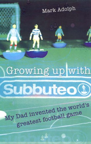 Growing Up with Subbuteo: My Dad Invented the World's Greatest Football Game
