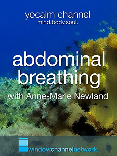 Abdominal Breathing with Anne-Marie Newland