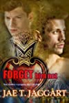 Forget Him Not (The Hellfire Vampires...