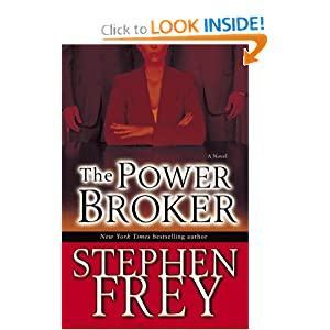 The Power Broker Stephen Frey