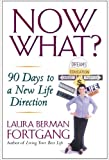 img - for Now What?: 90 Days to a New Life Direction book / textbook / text book