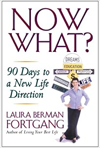 "Cover of ""Now What?: 90 Days to a New Lif..."