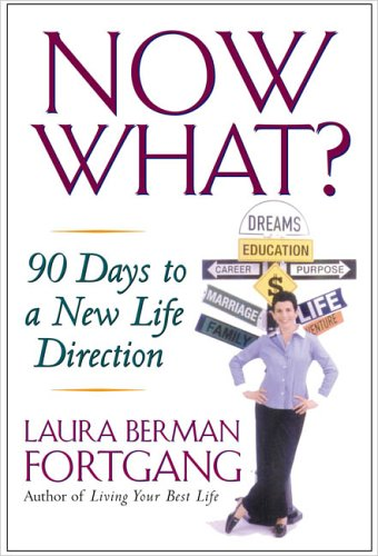 Now What?: 90 Days to a New Life Direction PDF