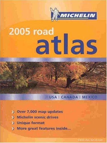 Michelin 2005 Road Atlas USA/Canada/Mexico