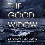 The Good Widow: A Novel   [Liz Fenton, Lisa Steinke]