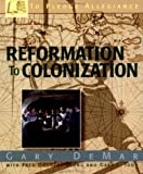 To Pledge Allegiance: Reformation to Colonization (091581529X) by Demar, Gary