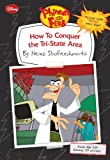 Phineas and Ferb How to Conquer the Tri-State Area (by Heinz Doofenshmirtz)