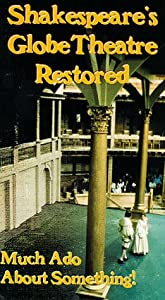 Shakespeare's Globe Theatre Restored [VHS]