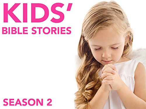 Kids' Bible Stories - Season 2