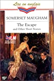 echange, troc W. Somerset (William Somerset) Maugham, William B Barrie - The Escape and other short stories