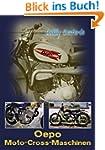 Oepo-Moto-Cross-Maschinen: Warum wurd...