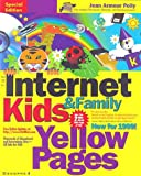 img - for The Internet Kids & Family Yellow Pages (Net Moms Internet Kids & Family Yellow Pages) book / textbook / text book