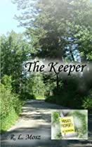 The Keeper by Robin Mosz