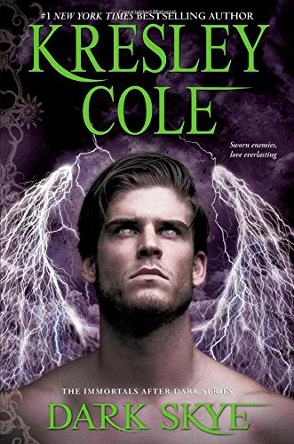 Dark Skye (Immortals After Dark) - Kresley Cole