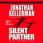 Silent Partner (       ABRIDGED) by Jonathan Kellerman Narrated by John Rubinstein