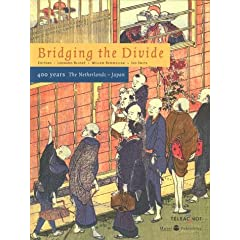 Bridging the Divide: 400 Years the Netherlands and Japan