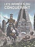 ARM�ES DU CONQU�RANT (LES) N.E.