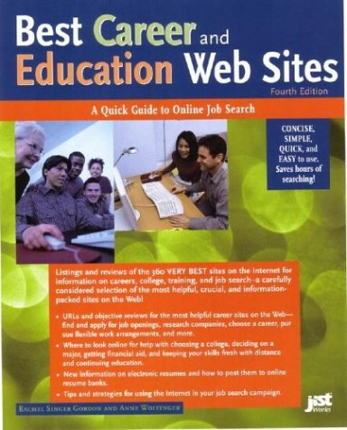 Best Career and Education Web Sites: A Quick Guide to Online Job Search (Best Career & Education Websites)