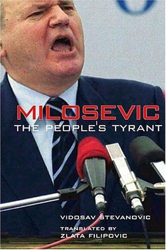 Milosevic The People S Tyrant Vidosav Stevanović Used border=