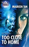 img - for Too Close To Home (Silhouette Bombshell) book / textbook / text book