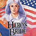 Hero's Bride Audiobook by Jane Peart Narrated by Renee Raudman