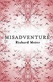 Misadventure (1447208463) by Meier, Richard