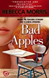 Bad Apples - Inside the Teacher/Student Sex Scandal Epidemic