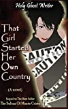 img - for That Girl Started Her Own Country book / textbook / text book