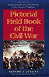 img - for Pictorial Field Book of the Civil War: Journeys through the Battlefields in the Wake of Conflict, Vol. 2: Reorganizing the Army of the Potomac to the Capture of Vicksburg book / textbook / text book