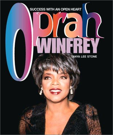 Oprah Winfrey: Success with an Open Heart (Gateway Biographies)