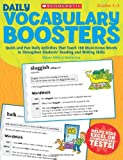 Daily Vocabulary Boosters: Quick and Fun Daily Activities That Teach 180 Must-Know Words to Strengthen Students Reading and Writing Skills (Teaching Resources)