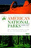 img - for The Complete Guide to America's National Parks 1996-1997: The Official Visitor's Guide of the National Park Foundation : Comprehensive Information on All 369 National Park Areas (Serial) book / textbook / text book
