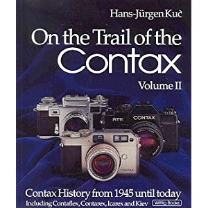 Amazon.com: On The Trail Of The Contax Volume II: Contax History ...